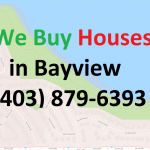 We Buy Houses Bayview Calgary