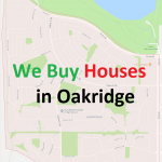 We Buy Houses Oakridge Calgary