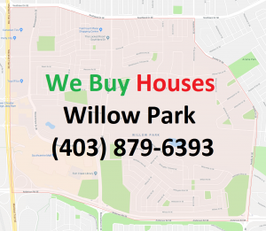 We Buy Houses Willow Park Calgary