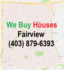 We Buy Houses Fairview Calgary