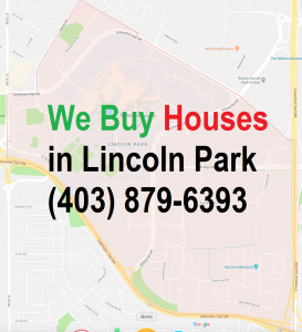 We Buy Houses Lincoln Park Calgary
