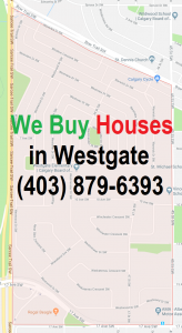 We Buy Houses Westgate Calgary