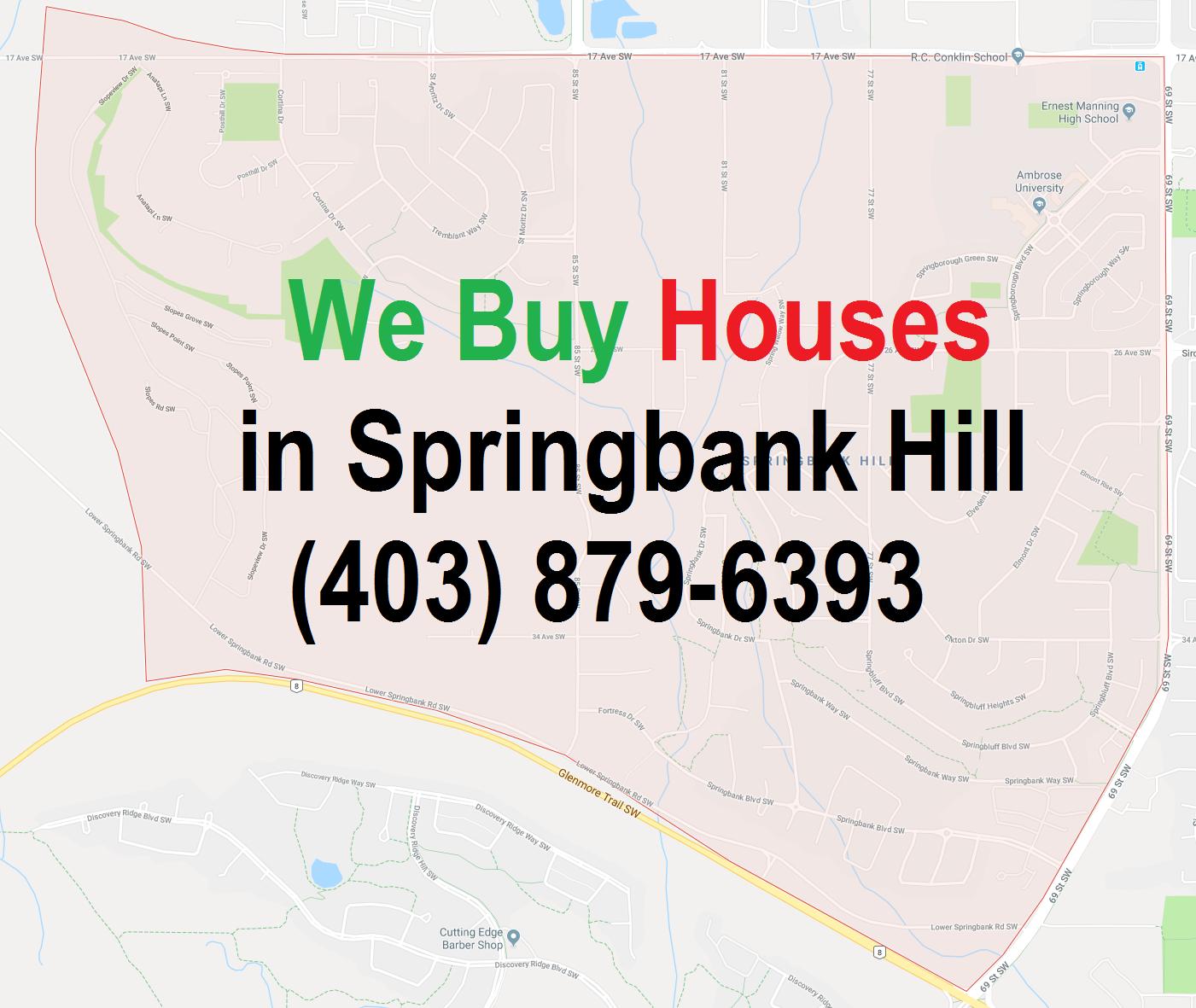 We Buy Houses Springbank Hill Calgary