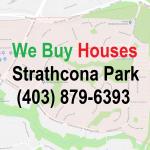 We Buy Houses Strathcona Park Calgary