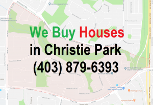 We Buy Houses Christie Park Calgary