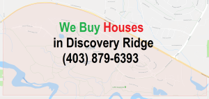 We Buy Houses Discovery Ridge Calgary