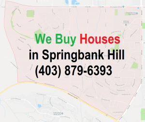We Buy Houses Springbank Hill Calgary