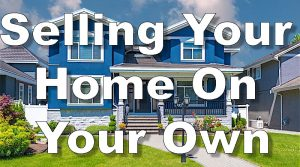 Selling Your Own House in Calgary and Edmonton